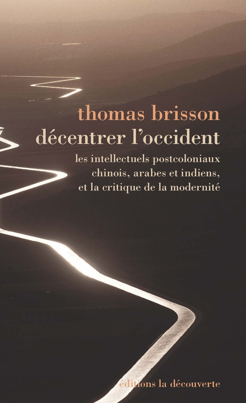 Décentrer l'Occident - Thomas BRISSON
