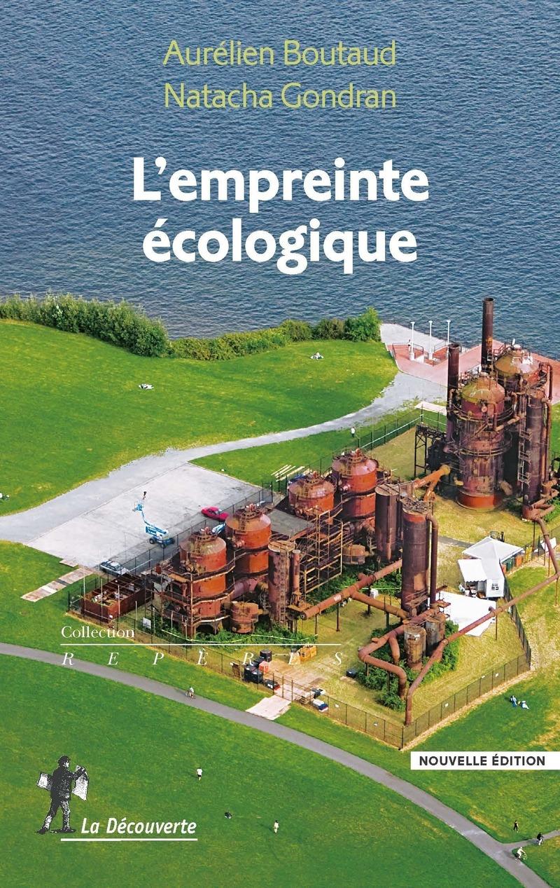 L'empreinte écologique - Aurélien BOUTAUD, Natacha GONDRAN