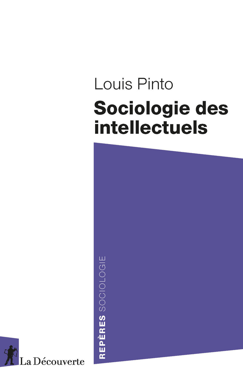 Sociologie des intellectuels - Louis PINTO