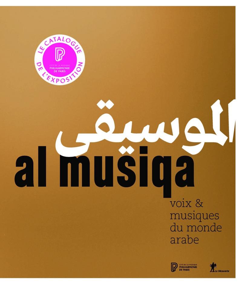 Al Musiqa : voix & musiques du monde arabe - Véronique RIEFFEL