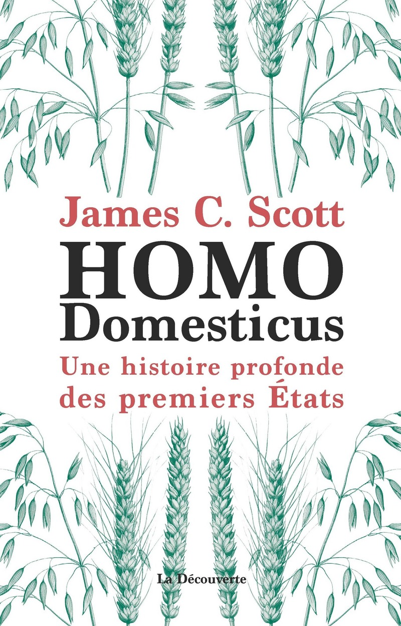 Homo Domesticus - James C. SCOTT