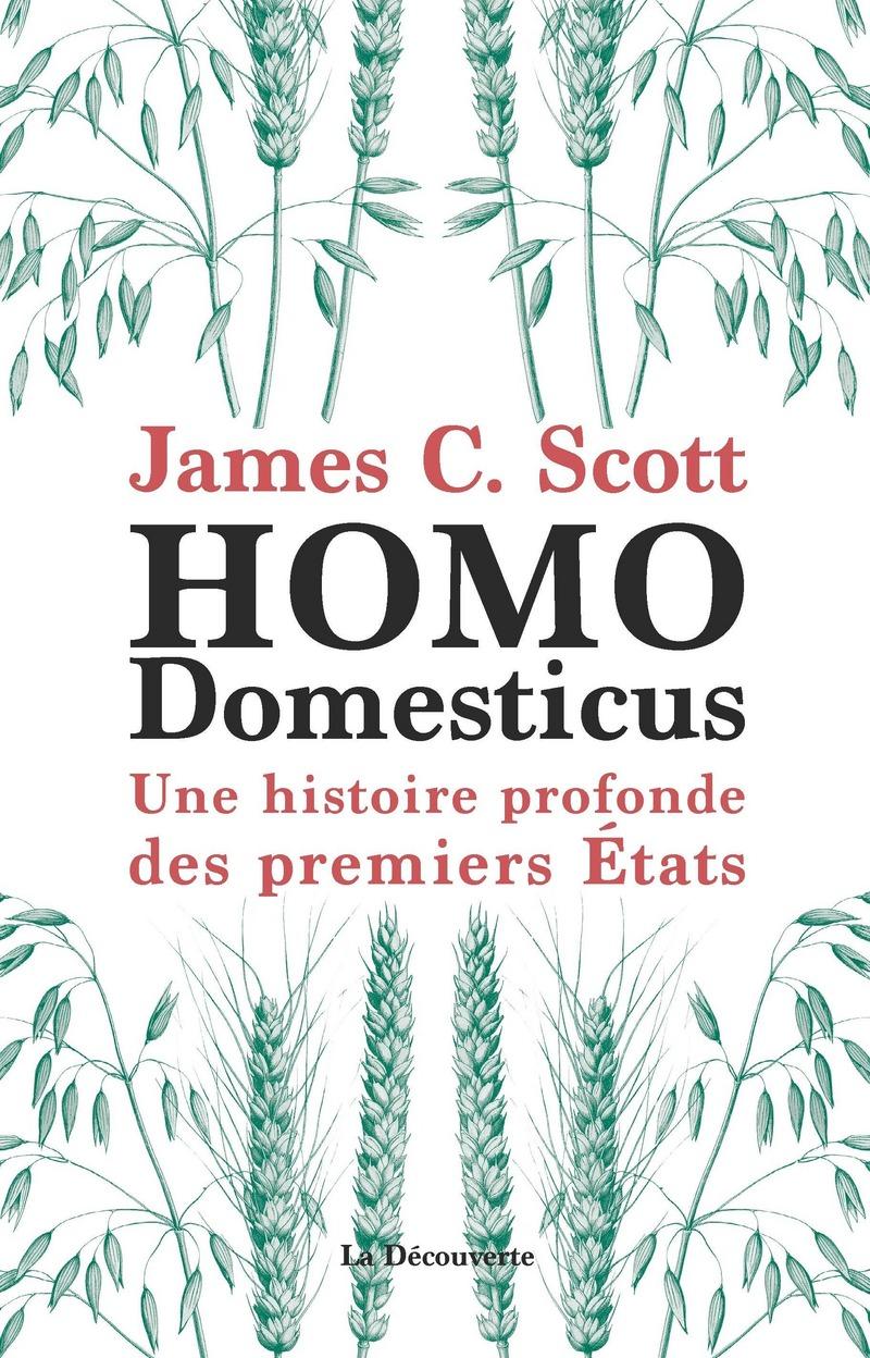 """Résultat de recherche d'images pour """"Homo Domesticus - James C. Scott"""""""