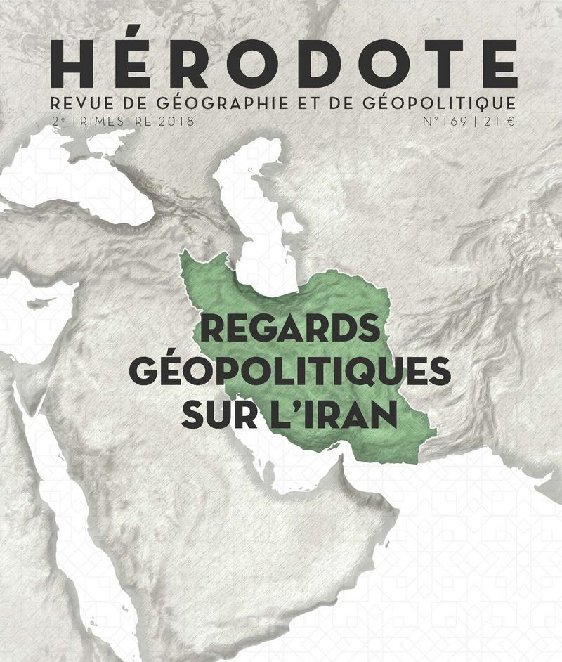 Regards géopolitiques sur l\'Iran