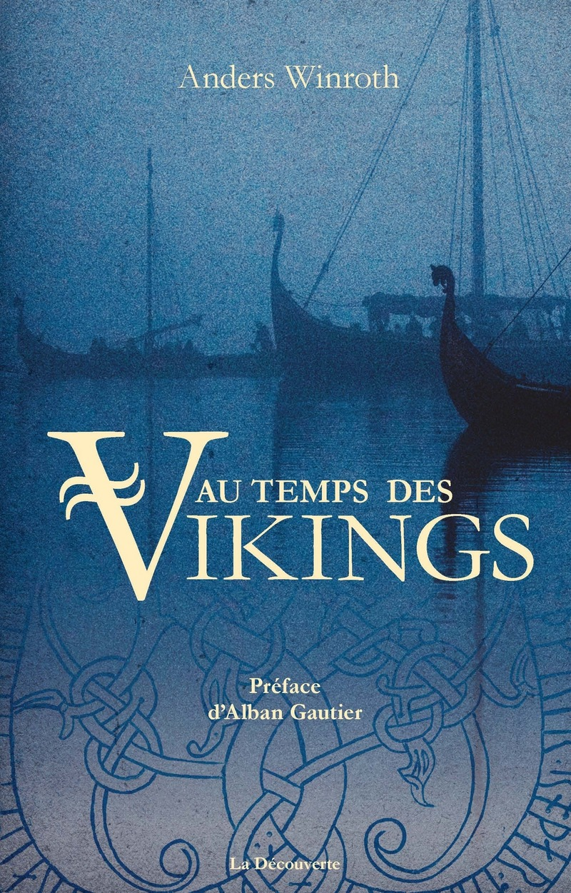 Au temps des Vikings - Anders WINROTH