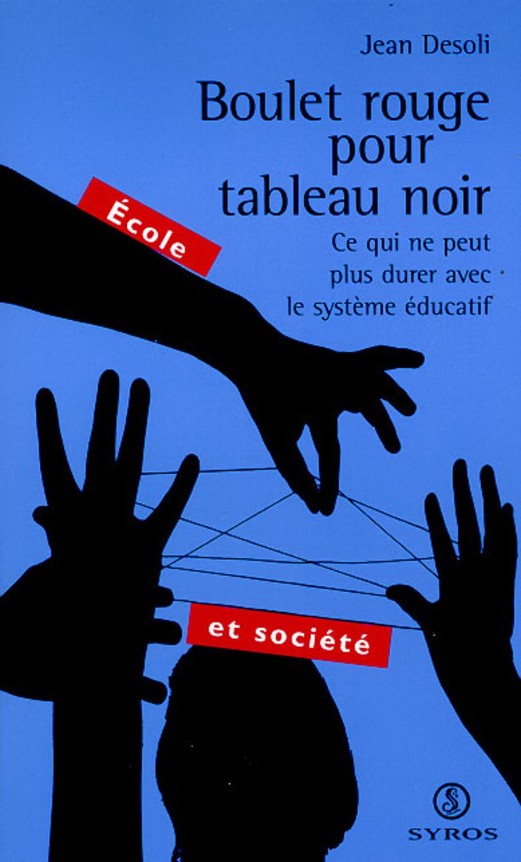 Boulet rouge pour tableau noir - Jean DESOLI