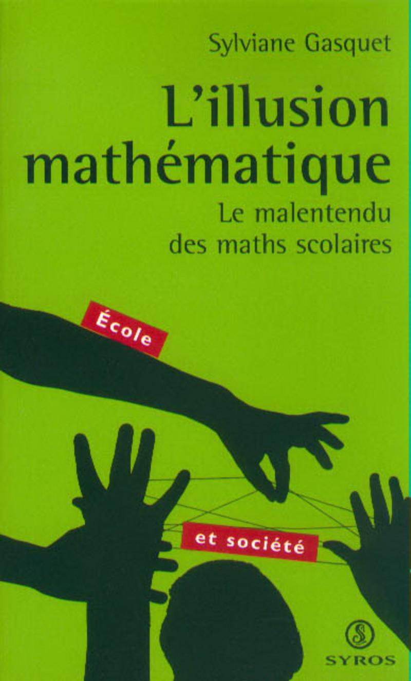 L\'illusion mathématique