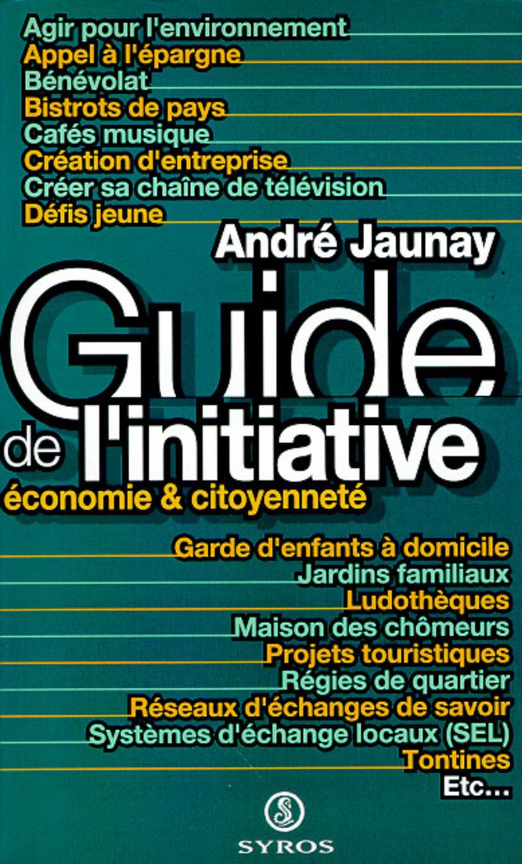 Guide de l'initiative - André JAUNAY