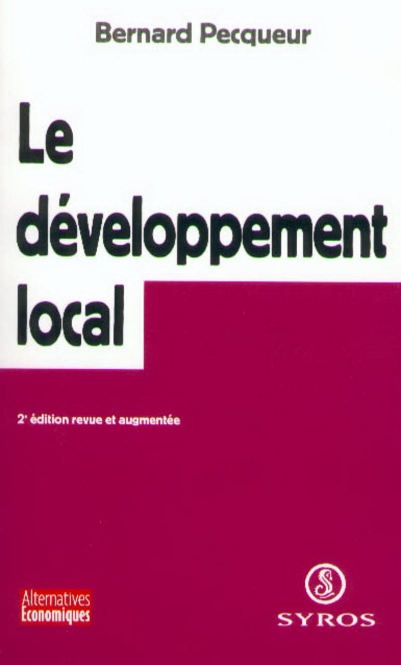 Le développement local - Bernard PECQUEUR