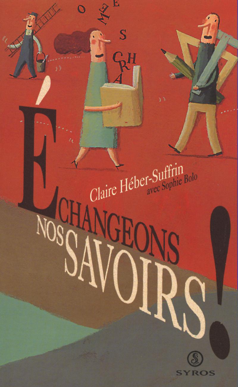 Échangeons nos savoirs ! - Claire HÉBER-SUFFRIN