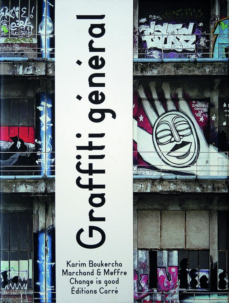 Graffiti général - Karim BOUKERCHA