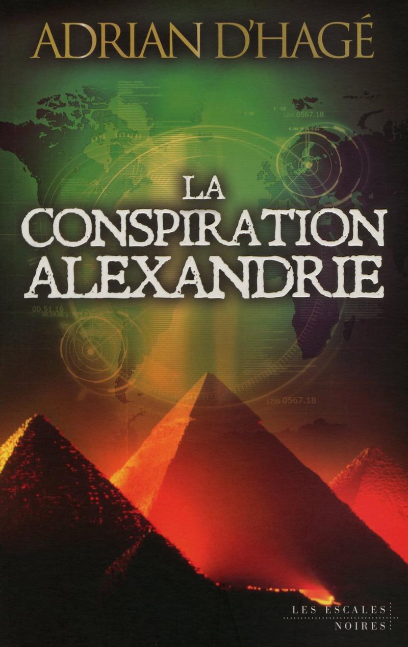 La Conspiration Alexandrie