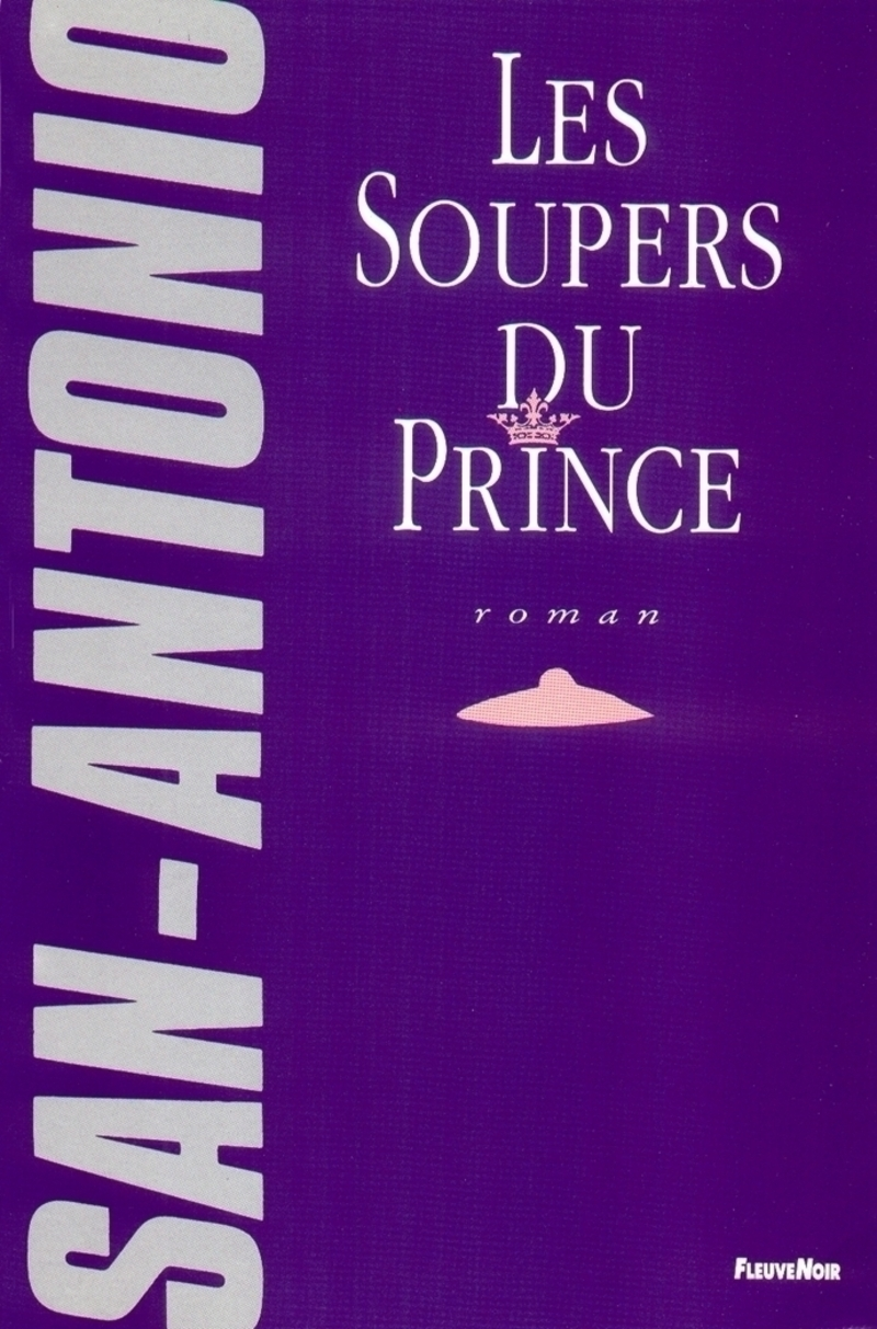 LES SOUPERS DU PRINCE - SAN-ANTONIO