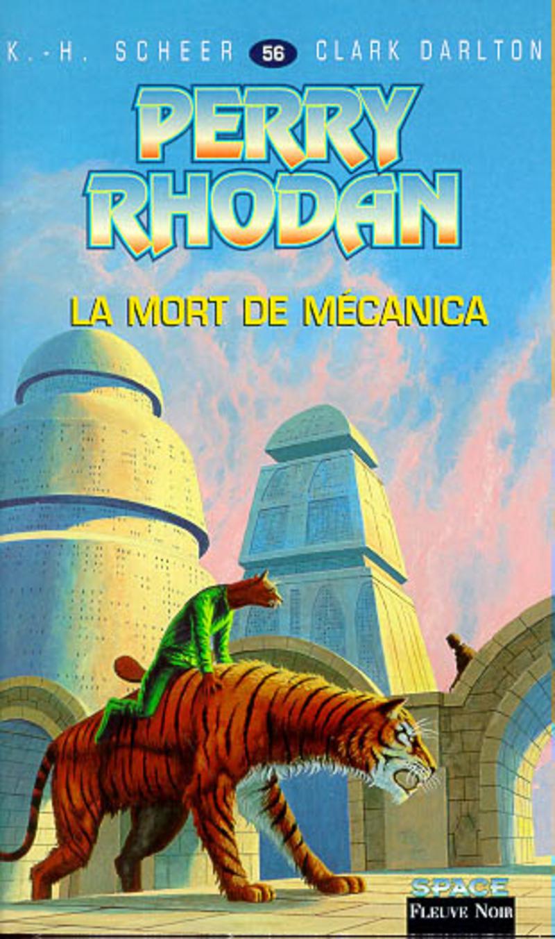 LA MORT DE M�CANICA - PERRY RHODAN - Clark DARLTON,K.-H. SCHEER
