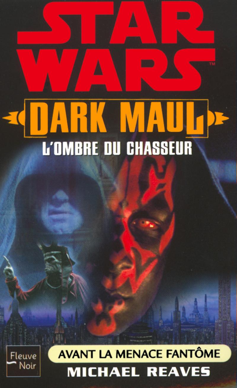 DARK MAUL - Michael REAVES