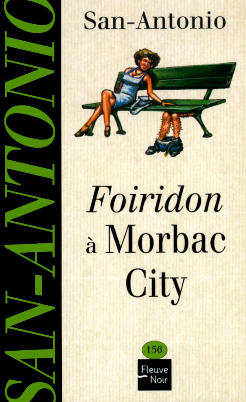 FOIRIDON � MORBAC CITY - SAN-ANTONIO