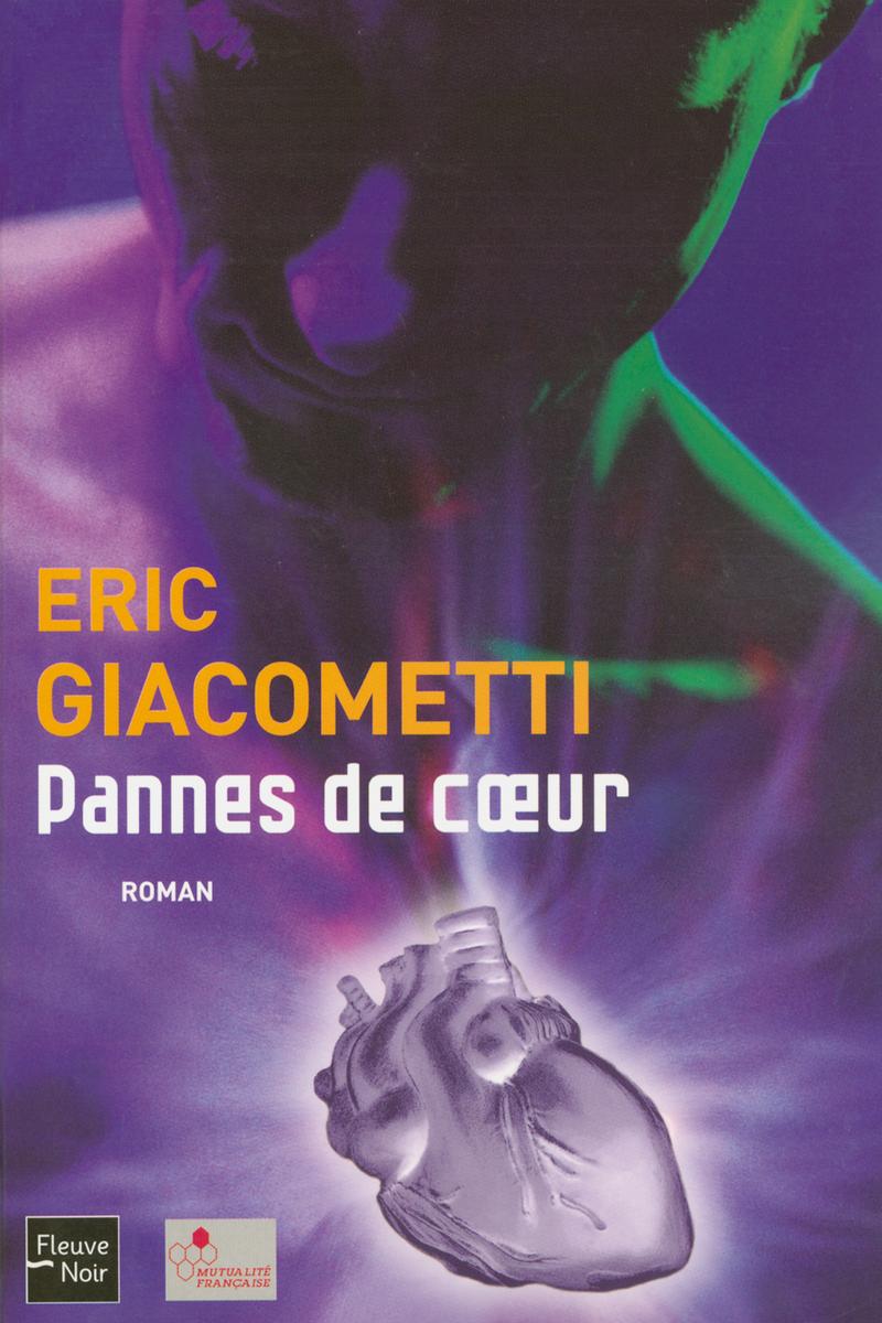 PANNES DE COEUR - Eric GIACOMETTI