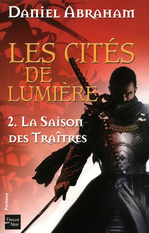 LES CIT�S DE LUMI�RE T2 - Daniel ABRAHAM