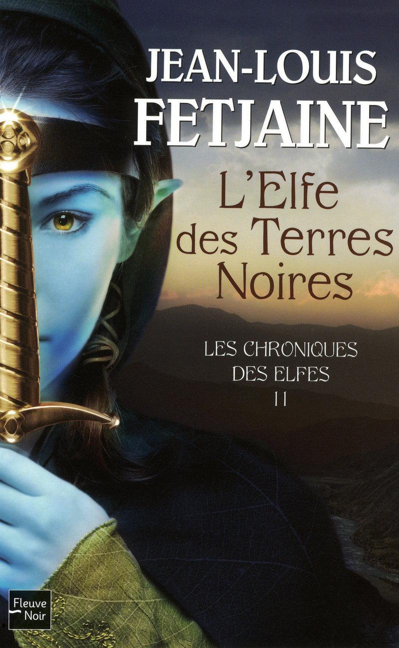 LES CHRONIQUES DES ELFES - T2 - Jean-Louis FETJAINE