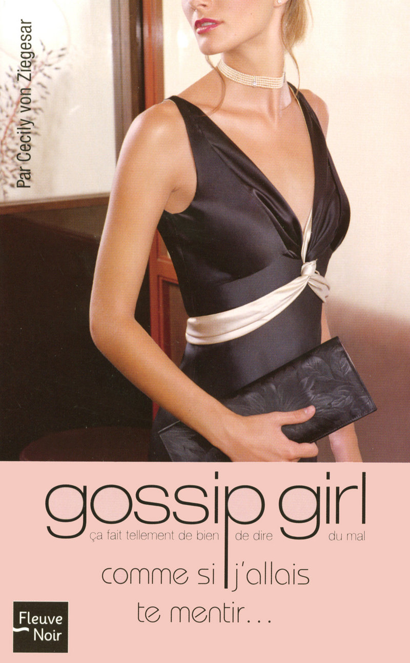 GOSSIP GIRL T10 (POCHE) - Cecily ZIEGESAR (Von)