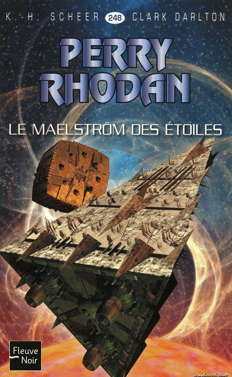 LE MAELSTR�M DES �TOILES - PERRY RHODAN - Clark DARLTON,K.-H. SCHEER
