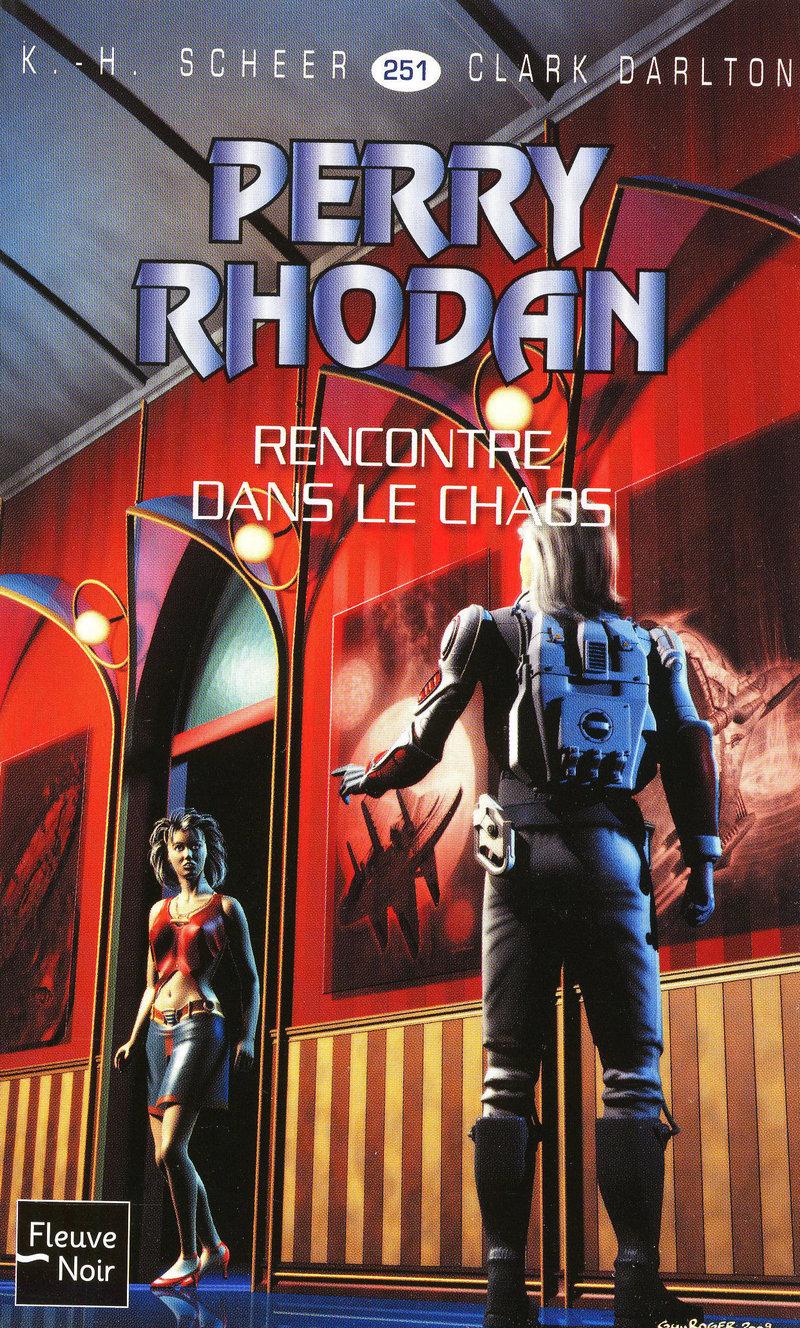 RENCONTRE DANS LE CHAOS - PERRY RHODAN - Clark DARLTON,K.-H. SCHEER