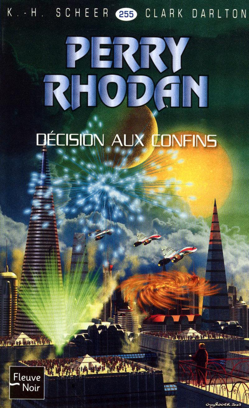 D�CISION AUX CONFINS - PERRY RHODAN - Clark DARLTON,K.-H. SCHEER