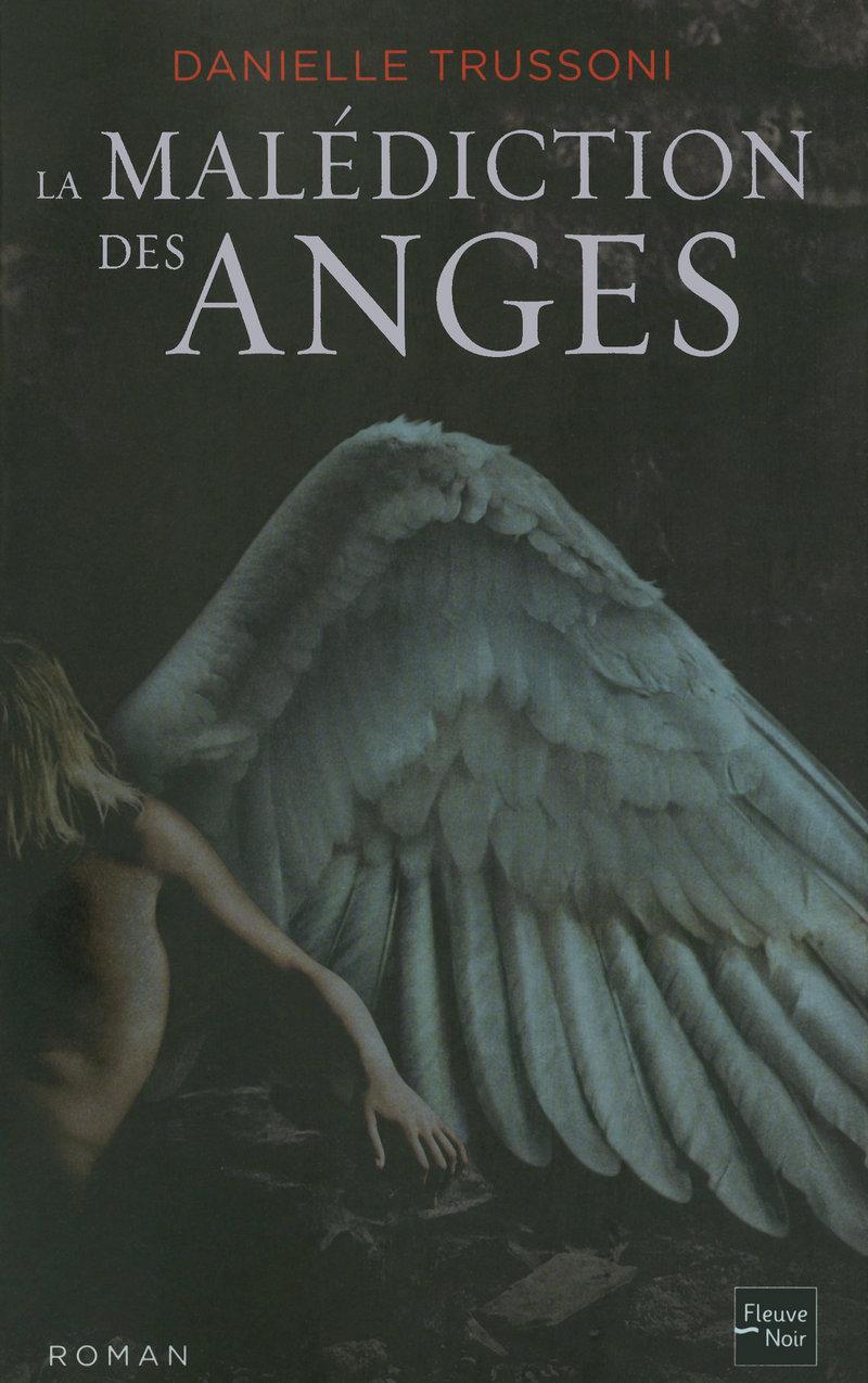 TRUSSONI Danielle - LA MALEDICTION DES ANGES - Tome 1 9782265089044