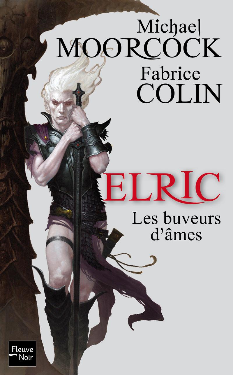 ELRIC - LES BUVEURS D'�MES - Fabrice COLIN,Michael MOORCOCK