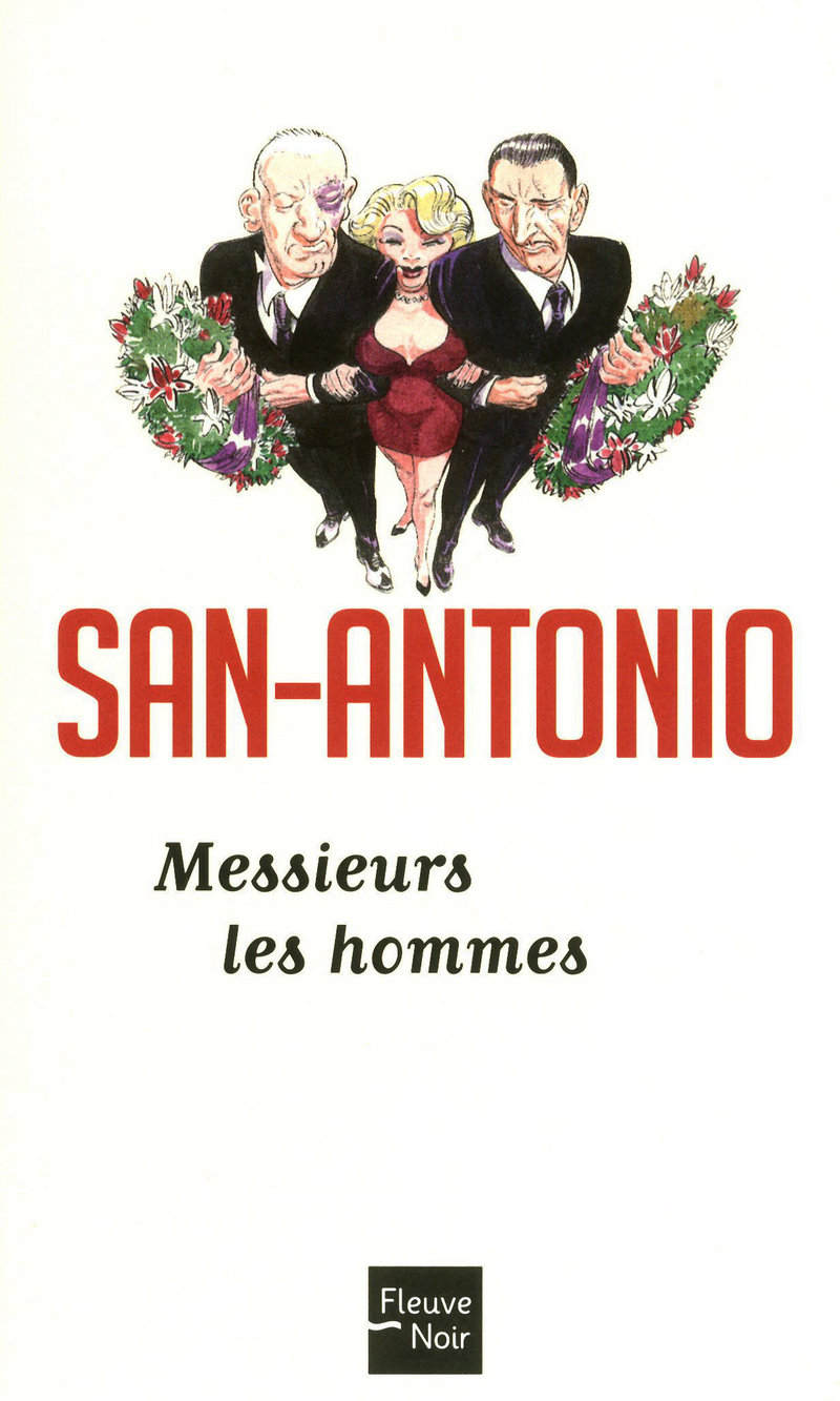 MESSIEURS LES HOMMES - SAN-ANTONIO