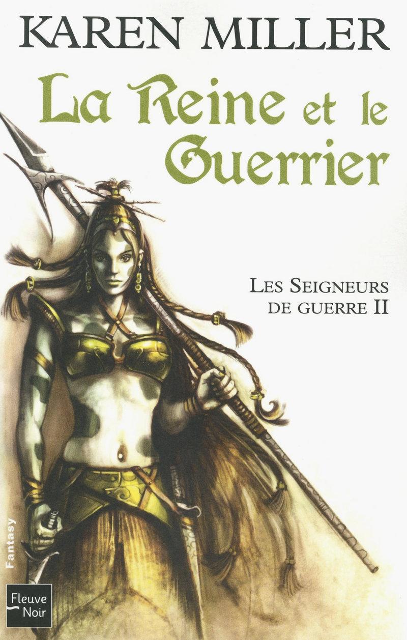 LES SEIGNEURS DE GUERRE - T2 - Karen MILLER