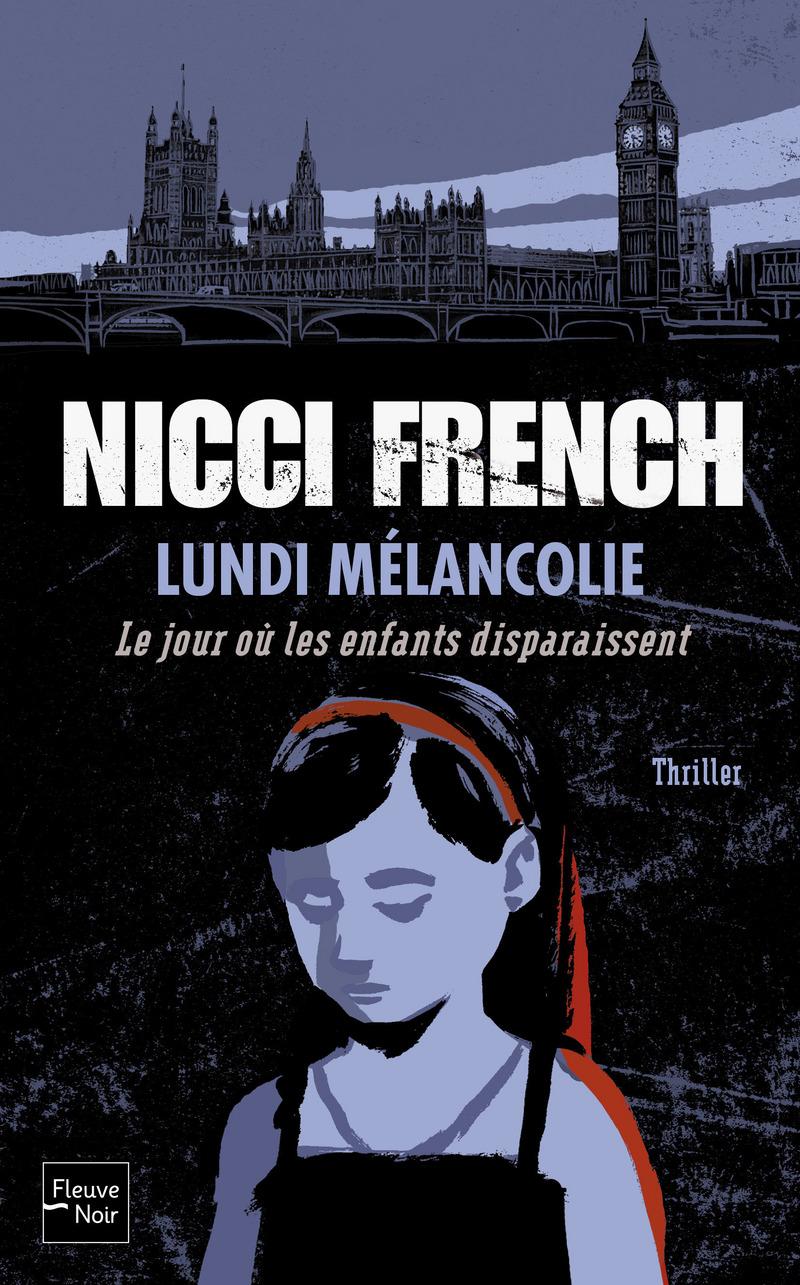 LUNDI M�LANCOLIE - Nicci FRENCH