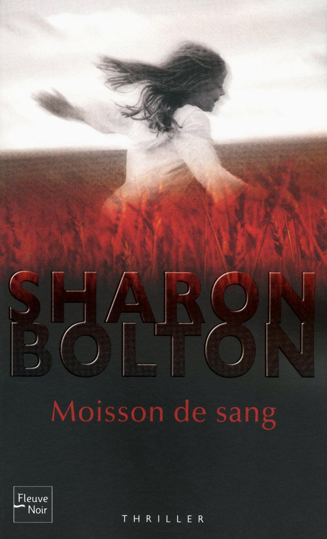 MOISSON DE SANG de Sharon Bolton 9782265090798