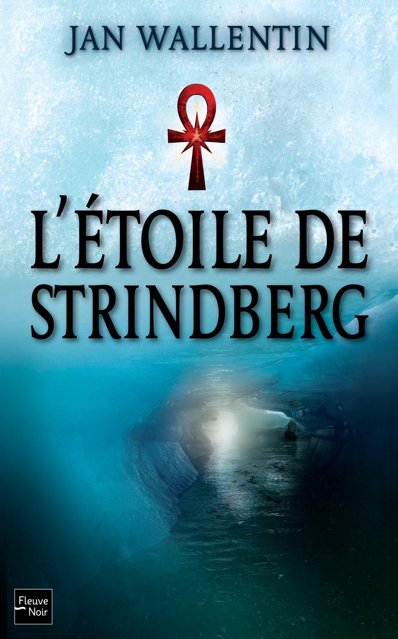 L'�TOILE DE STRINDBERG - Jan WALLENTIN