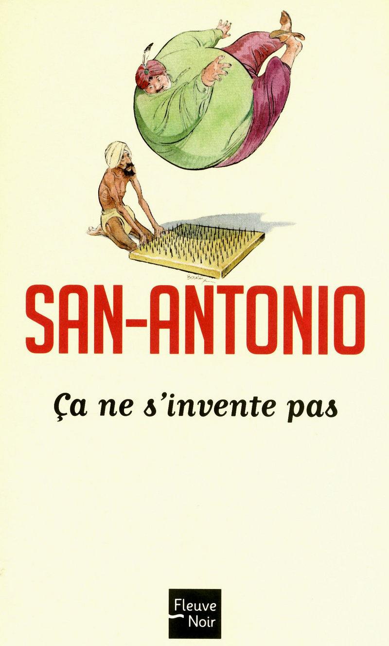 �A NE S'INVENTE PAS - SAN-ANTONIO