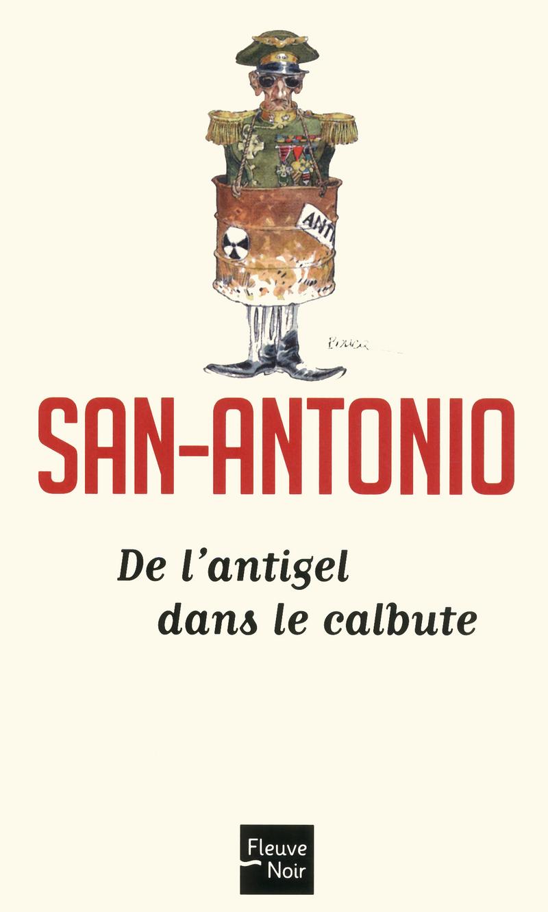 DE L'ANTIGEL DANS LE CALBUTE - SAN-ANTONIO