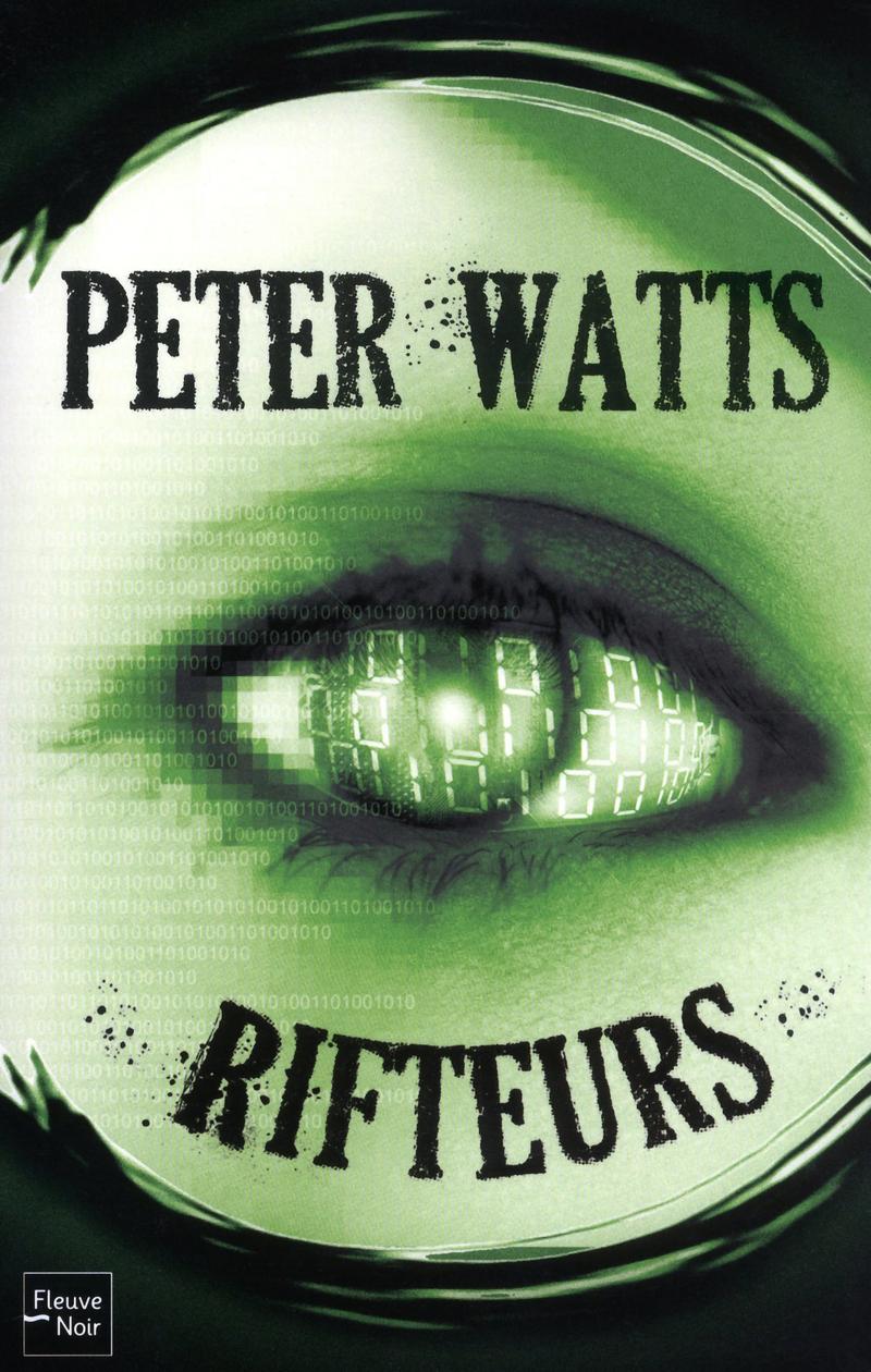 RIFTEURS - Peter WATTS