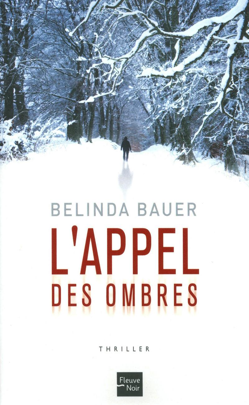 L'APPEL DES OMBRES - Belinda BAUER