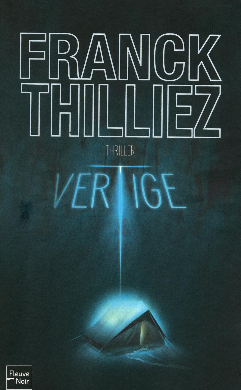 VERTIGE  DE FRANCK THILLIER