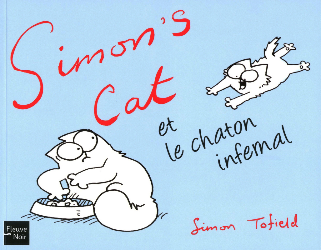 SIMON'S CAT ET LE CHATON INFERNAL - Simon TOFIELD