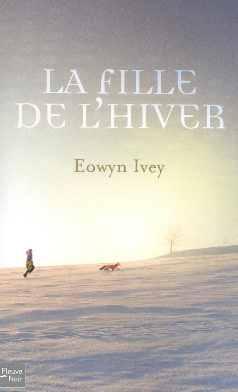 LA FILLE DE L'HIVER - Eowyn IVEY