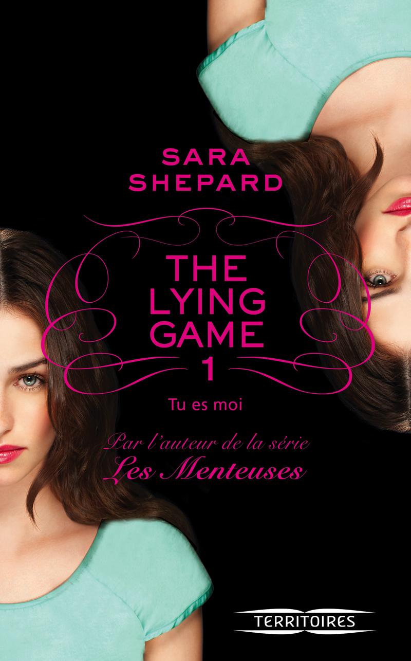 THE LYING GAME - T1 - Sara SHEPARD