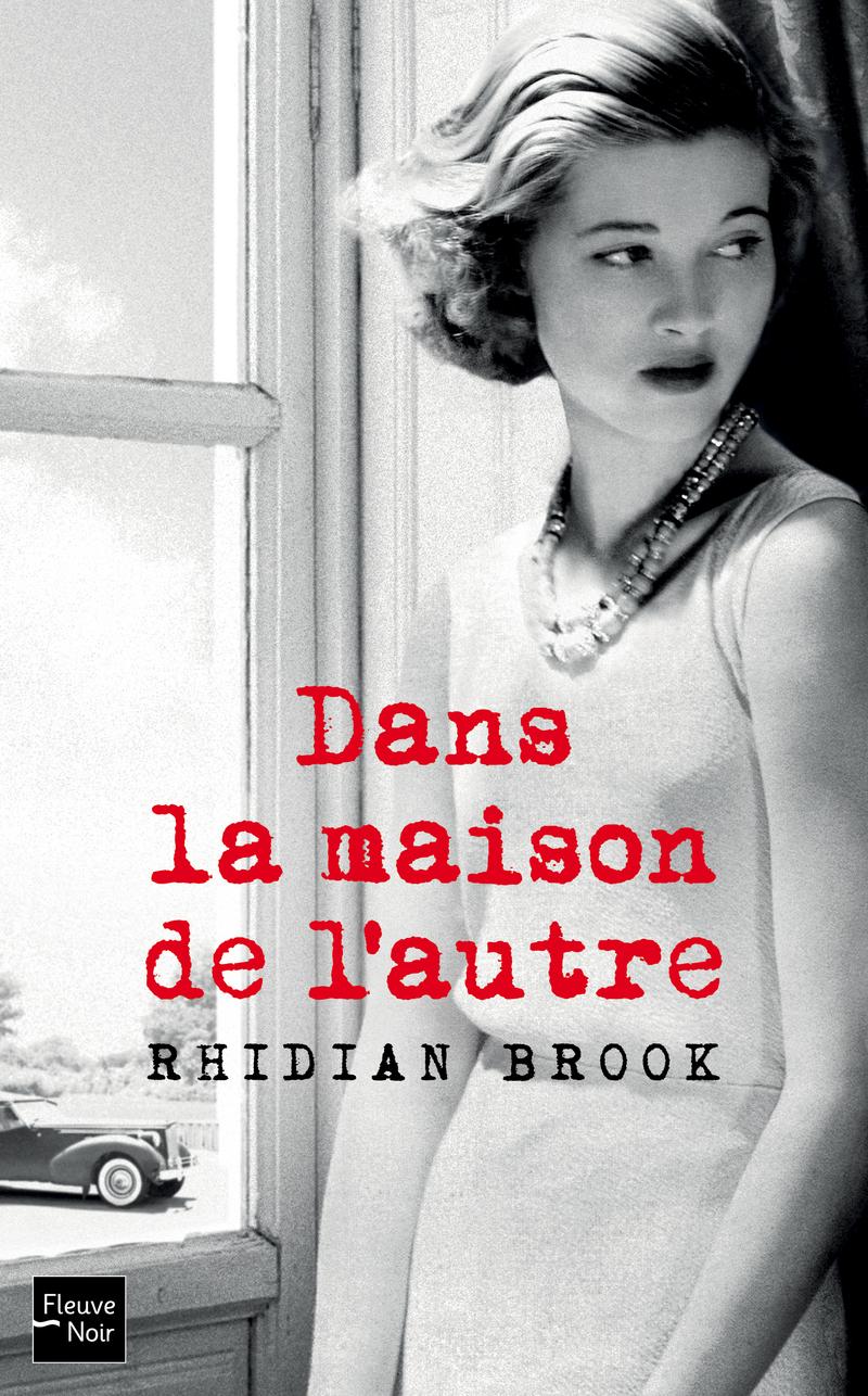 DANS LA MAISON DE L'AUTRE - Rhidian BROOK