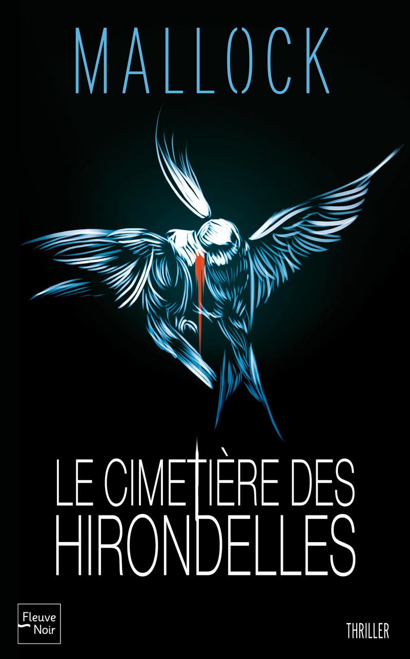 LE CIMETIÈRE DES HIRONDELLES - MALLOCK