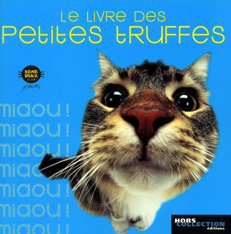 Le livre des petites truffes