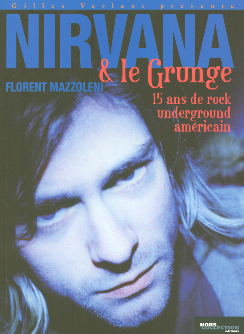 Nirvana et le Grunge am�ricain