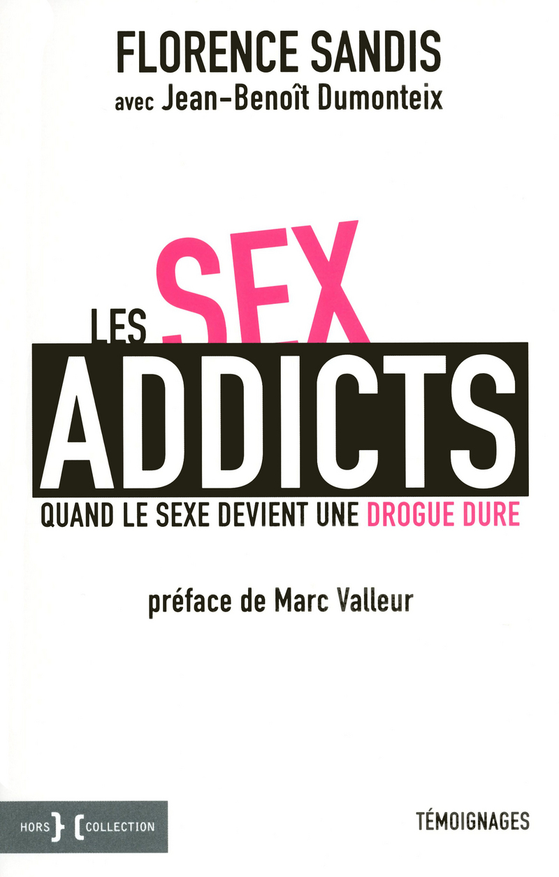 Sex Addicts: When sex becomes a hard drug