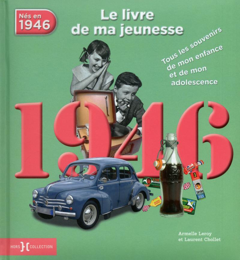 1946, Le Livre de ma jeunesse