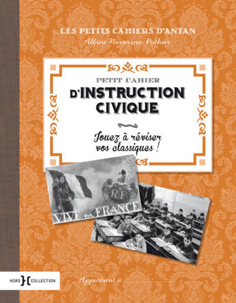Petit cahier d'instruction civique