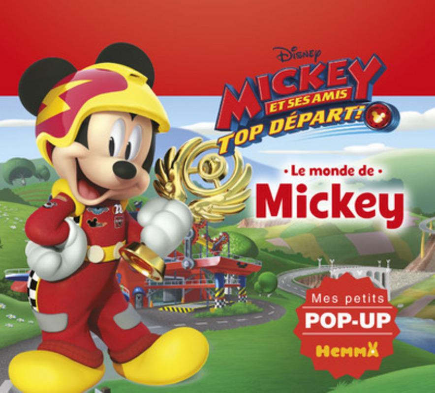 Disney Mickey et ses amis, Top départ ! - Le monde de Mickey - Mes petits pop-up