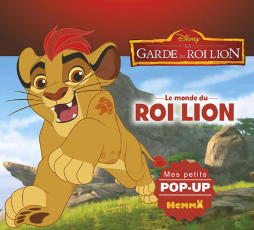Disney La Garde du Roi Lion - Le monde du Roi Lion - Mes petits pop-up